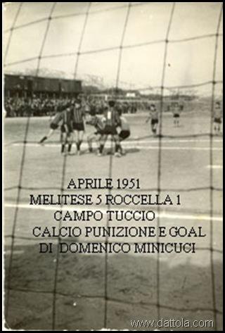 aprile 1951 Melitese 5 Roccella 1 campo Tuccio Calcio punizione e goal